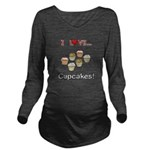 I Love Cupcakes Long Sleeve Maternity T-Shirt