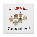 I Love Cupcakes Tile Coaster