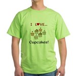 I Love Cupcakes Green T-Shirt