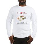 I Love Cupcakes Long Sleeve T-Shirt