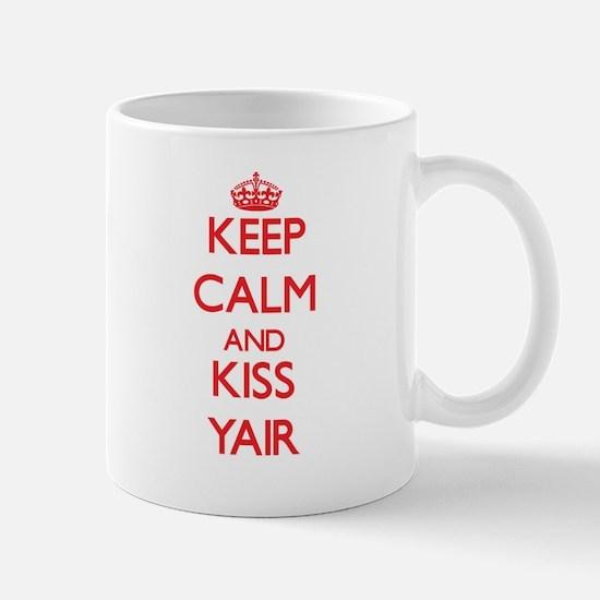 Keep Calm and Kiss Yair Mugs
