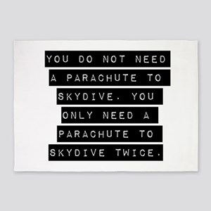 You Do Not Need A Parachute 5'x7'Area Rug