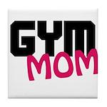 Gym Mom Tile Coaster