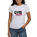Gym Mom Women's T-Shirt