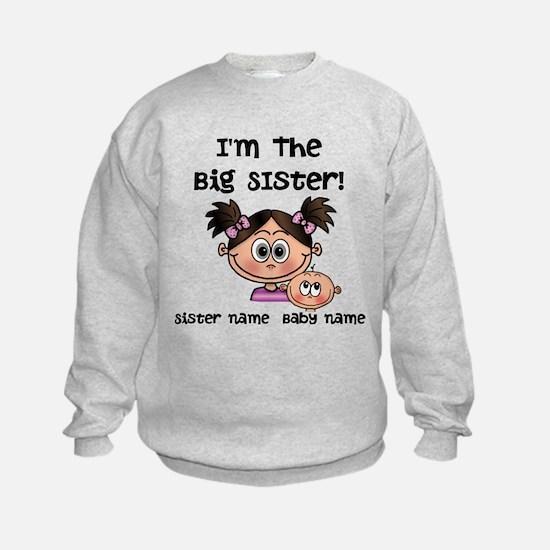 Big Sister 1 (brunette) - Customize! Sweatshirt