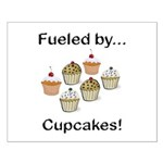 Fueled by Cupcakes Small Poster