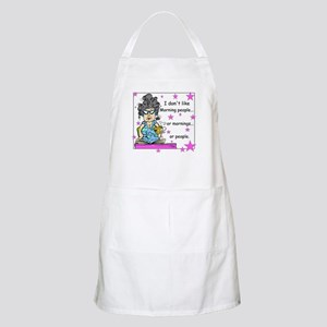 Don't Like Mornings Apron
