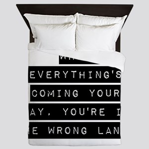 When Everythings Coming Your Way Queen Duvet