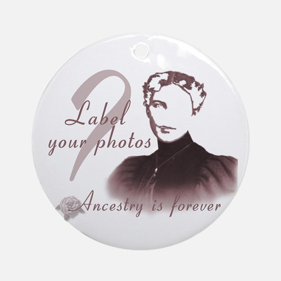 Ancestry Label Your Photos  Round Ornament