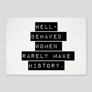 Well Behaved Women 5'x7'Area Rug