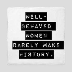 Well Behaved Women Queen Duvet