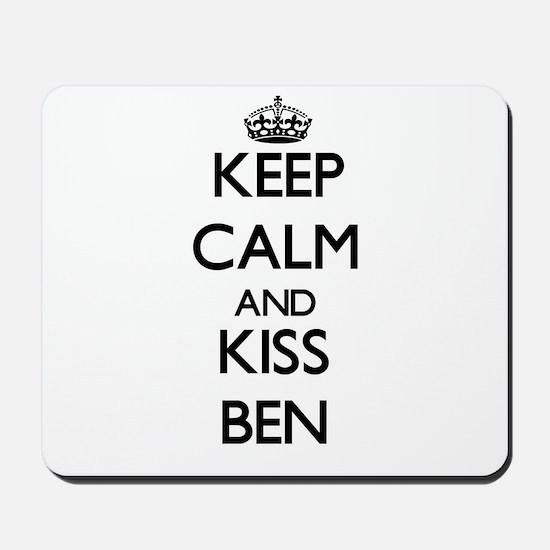 Keep Calm and Kiss Ben Mousepad