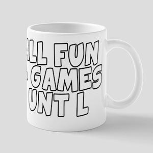ALL FUN & GAMES UNT L Mug
