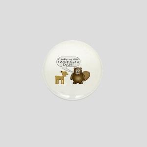 Beaver Don't Give A Dam Mini Button