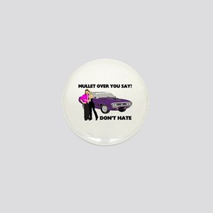 Mullet Over Think Again Mini Button