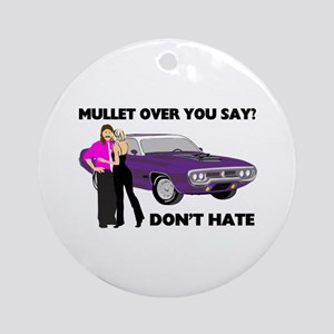 Mullet Over Think Again Ornament (Round)