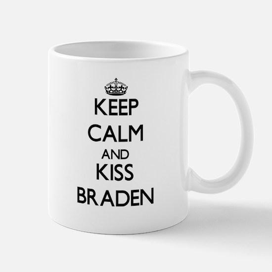 Keep Calm and Kiss Braden Mugs