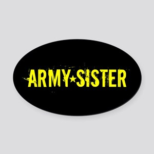 U.S. Army: Sister (Black & Gold) Oval Car Magnet