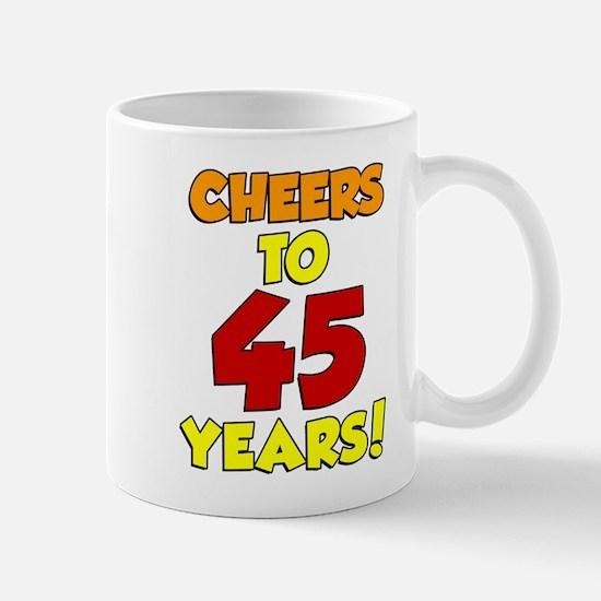 Cheers To 45 Years Drinkware Mugs