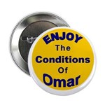 """Enjoy The Conditions Of Omar 2.25"""" Button (10 pack"""