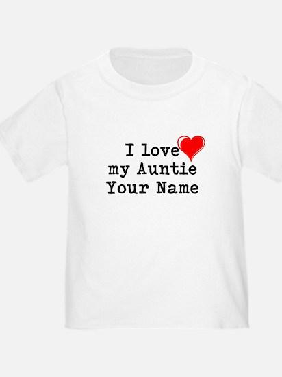 I Love My Auntie (Custom) T-Shirt
