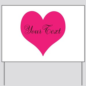 Personalizable Pink and Black Heart Yard Sign