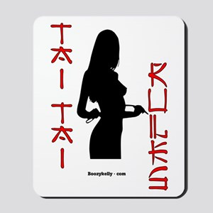 Tai Tai Rules Mousepad