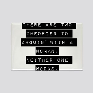 There Are Two Theories Magnets