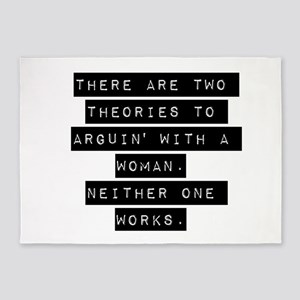 There Are Two Theories 5'x7'Area Rug