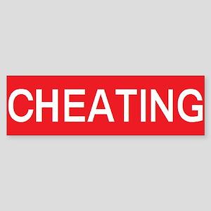 stop cheating Bumper Sticker