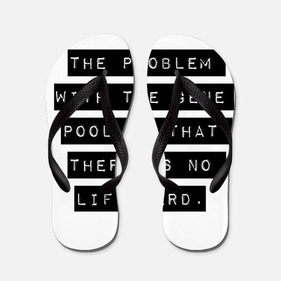 The Problem With The Gene Pool Flip Flops
