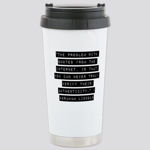 Problem With Quotes On The Internet Insulated Drinkware Cafepress