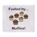 Fueled by Muffins Throw Blanket