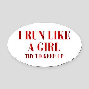I-run-like-a-girl bod Oval Car Magnet