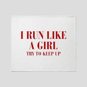 I-run-like-a-girl bod Throw Blanket