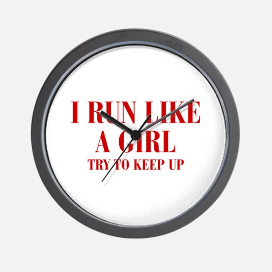 I-run-like-a-girl bod Wall Clock