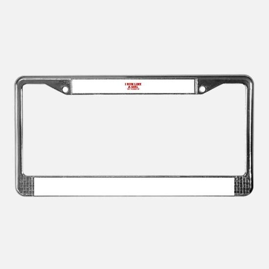 I-run-like-a-girl-FRESH License Plate Frame