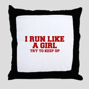 I-run-like-a-girl-FRESH Throw Pillow