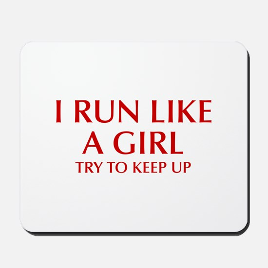 I-run-like-a-girl-OPT Mousepad