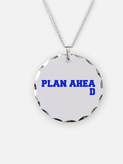PLAN AHEAD Necklace