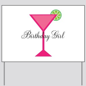 Birthday Girl Pink Cocktail Yard Sign