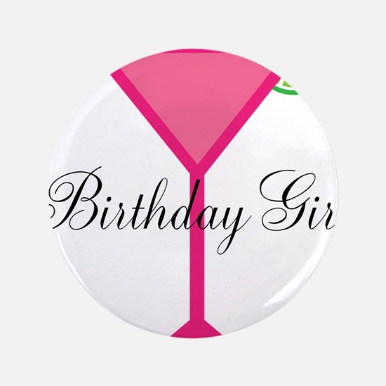 "Birthday Girl Pink Cocktail 3.5"" Button"