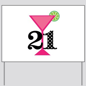 21st Birthday Pink Cocktail Yard Sign