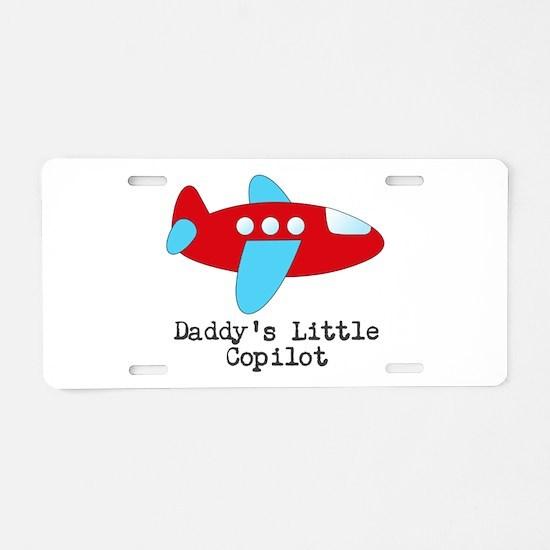 Daddys Little Copilot Aluminum License Plate