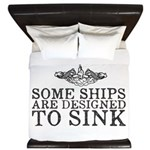 Some Ships Are Designed to Sink King Duvet