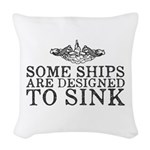 Some Ships Are Designed to Sin Woven Throw Pillow