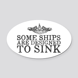 Some Ships Are Designed to Sink Oval Car Magnet