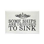 Some Ships Are Designed to Sink Rectangle Magnet
