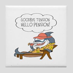 Goodbye Tension Hello Pension Retirement Tile Coas