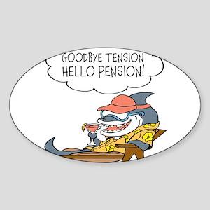 Goodbye Tension Hello Pension Retirement Sticker